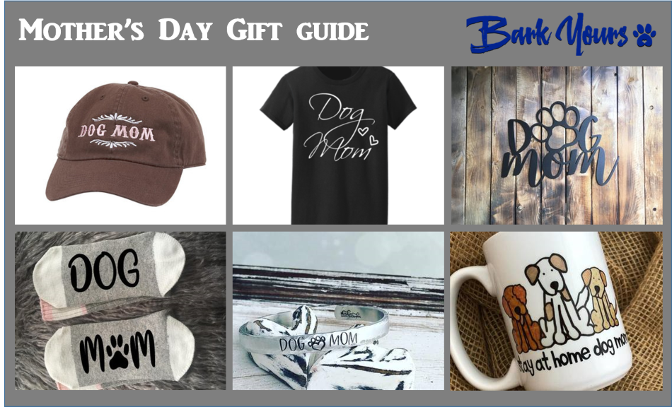 Mother's Day Gift Guide for Dog Moms